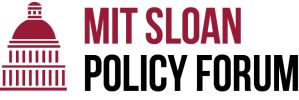 MIT Sloan Policy Forum